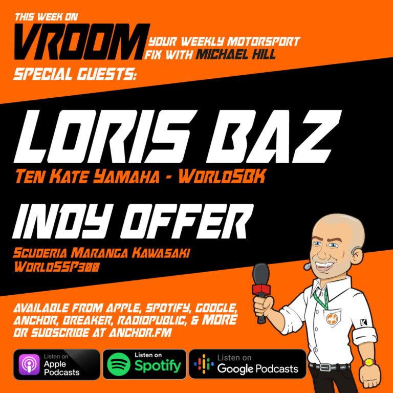 Episode 7 – Loris Baz, Indy Offer